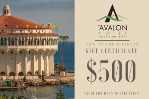 500 dollar gift certificate to The Avalon Hotel on Catalina Island